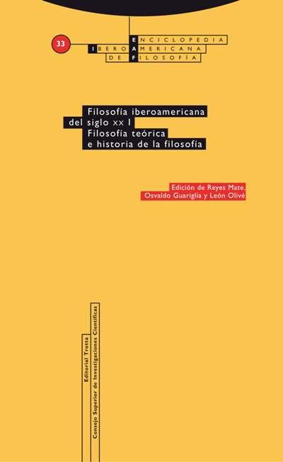 FILOSOFÍA IBEROAMERICANA DEL SIGLO XX. FILOSOFÍA TEÓRICA E HISTORIA DE LA FILOSOFÍA