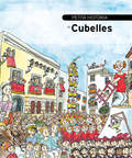 PETITA HISTÒRIA DE CUBELLES.