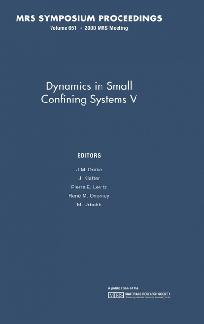 DYNAMICS IN SMALL CONFINING SYSTEMS V