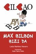 MAX BILBON BIZI DA