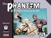 THE PHANTOM. EL HOMBRE ENMASCARADO, VOLUMEN 6 (1969-1973)