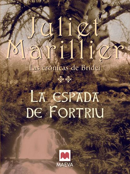 LAS CRÓNICAS DE BRIDEI. LA ESPADA DE FORTRIU
