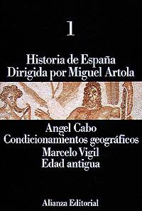 HISTORIA DE ESPAÑA. 1. CONDICIONAMIENTOS GEOGRÁFICOS. EDAD ANTIGUA