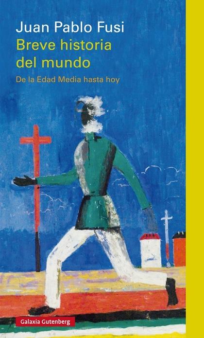 BREVE HISTORIA DEL MUNDO                                                        DE LA EDAD MEDI