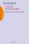 LA LARGA NOCHE DE LA EDUCACIÓN ESPAÑOLA