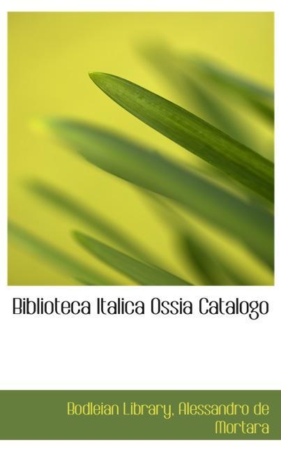 Biblioteca Italica Ossia Catalogo