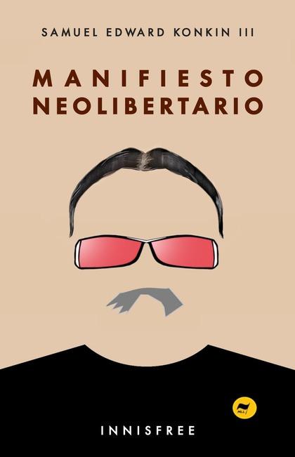 MANIFIESTO NEOLIBERTARIO.