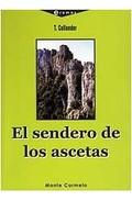 EL SENDERO DE LOS ASCETAS
