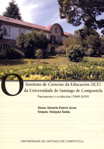 O INSTITUTO DE CIENCIAS DA EDUCACIÓN (ICE) DA UNIVERSIDADE DE SANTIAGO DE COMPOSNACEMENTO E EVO
