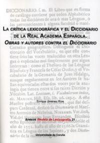 LA CRÍTICA LEXICOGRÁFICA Y EL DICCIONARIO DE LA REAL ACADEMIA ESPAÑOLA. OBRAS Y.