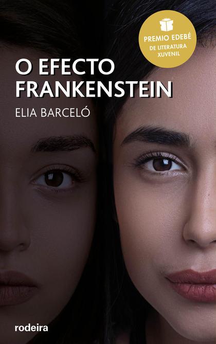 O EFECTO FRANKENSTEIN.