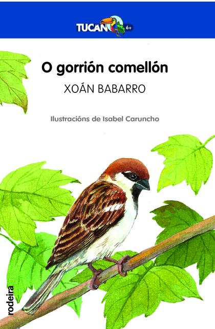 O GORRIÓN COMELLÓN.