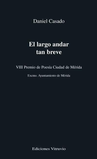 EL LARGO ANDA TAN BREVE