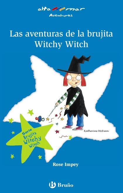 LAS AVENTURAS DE LA BRUJITA WITCHY WITCH.