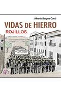 VIDAS DE HIERRO ROJILLOS