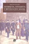 ANARQUÍA, DINAMITA Y REVOLUCIÓN SOCIAL : VIOLENCIA Y REPRESIÓN EN LA ESPAÑA DE ENTRESIGLOS, 186