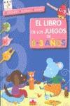 LIBRO DE JUEGOS 0-3 AÑOS.