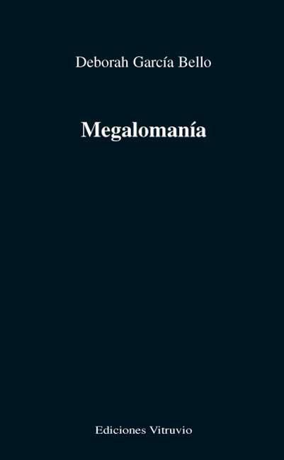 MEGALOMANÍA