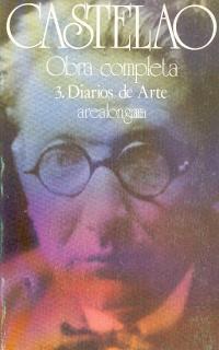 RODRÍGUEZ CASTELAO : OBRA COMPLETA, 3. DIARIOS DE ARTE