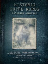 MISTERIO ENTRE MUROS. LEYENDAS CANARIAS