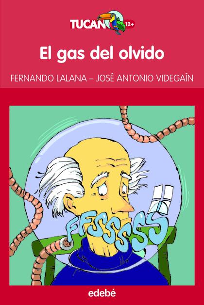 EL GAS DEL OLVIDO