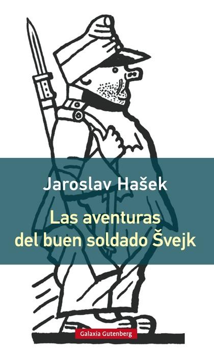 LAS AVENTURAS DEL BUEN SOLDADO SVEJK- RÚSTICA