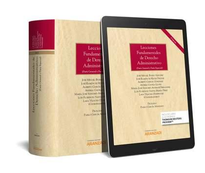 LECCIONES FUNDAMENTALES DE DERECHO ADMINISTRATIVO (PAPEL + E-BOOK). (PARTE GENERAL Y PARTE ESPE