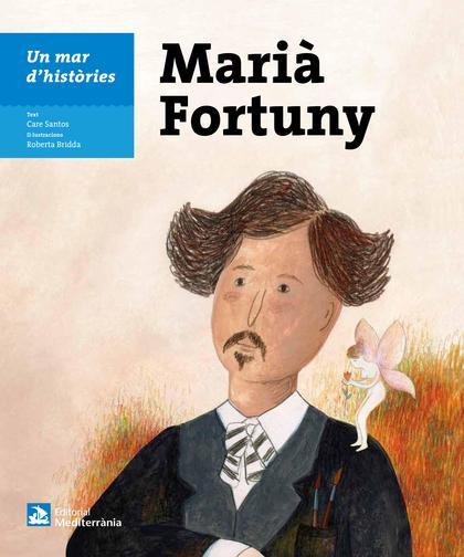 Un mar d'històries: Marià Fortuny