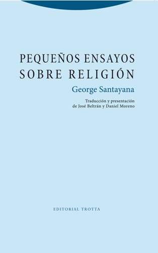PEQUEÑOS ENSAYOS SOBRE RELIGIÓN.