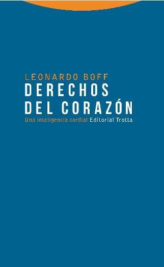 DERECHOS DEL CORAZÓN. UNA INTELIGENCIA CORDIAL