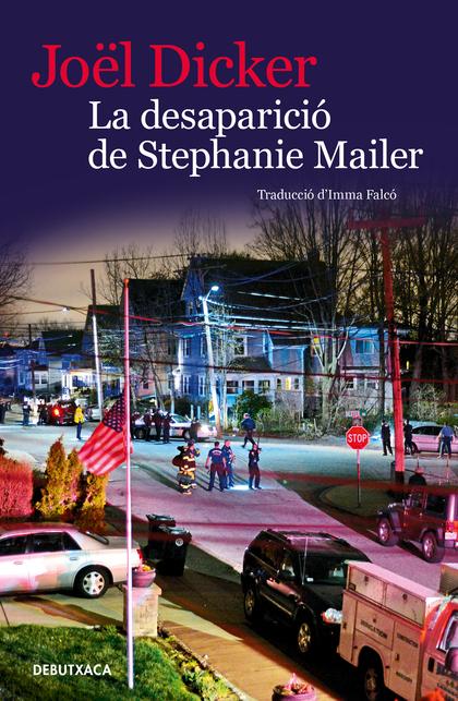 LA DESAPARICIÓ DE STEPHANIE MAILER.