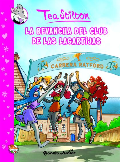 TEA STILTON, LA REVANCHA DEL CLUB DE LAS LAGARTIJAS