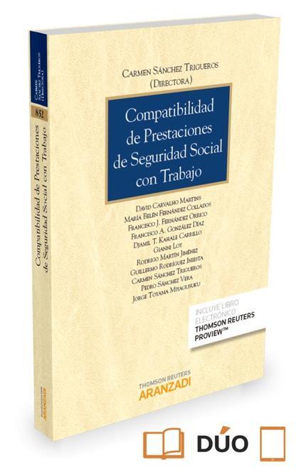 COMPATIBILIDAD PRESTACIONES DE SEGURIDAD SOCIAL CON TRABAJO.
