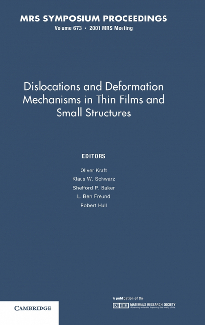 DISLOCATIONS AND DEFORMATION MECHANISMS IN THIN FILMS AND SMALL STRUCTURES