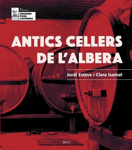 ANTICS CELLERS DE L´ALBERA