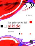 LOS PRINCIPIOS DEL AIKIDO
