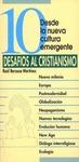 10 PALABRAS SOBRE DESAFÍOS AL CRISTIANISMO