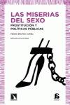 LAS MISERIAS DEL SEXO : PROSTITUCIÓN Y POLÍTICAS PÚBLICAS