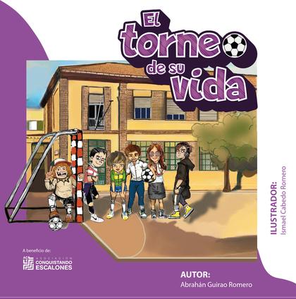 EL TORNEO DE SU VIDA