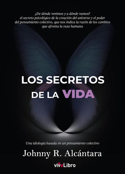 LOS SECRETOS DE LA VIDA