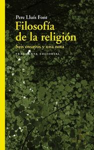 FILOSOFÍA DE LA RELIGIÓN                                                        SEIS ENSAYOS Y