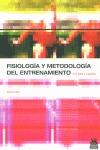 FISIOLOGÍA Y METODOLOGÍA DEL ENTRENAMIENTO: DE LA TEORÍA A LA PRÁCTICA