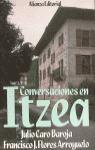 CONVERSACIONES EN ITZEA