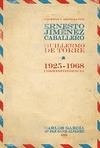 GACETAS Y MERIDIANOS : CORRESPONDENCIA, 1925-1968