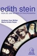 EDITH STEIN. VIDA DE UNA MUJER EXTRAORDINARIA
