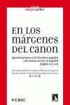 EN LOS MÁRGENES DEL CANON : APROXIMACIONES A LA LITERATURA POPULAR Y DE MASAS ESCRITA EN ESPAÑO