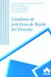 CUADERNO DE PRÁCTICAS DE TEORÍA DEL DERECHO