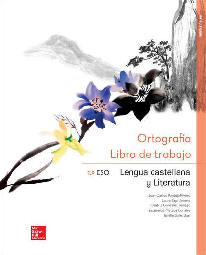CN - LENGUA CASTELLANA Y LITERATURA 1 ESO. CDNO DE ORTOGRAFIA (ANDALUCIA).