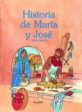 HISTORIA DE MARÍA Y JOSÉ