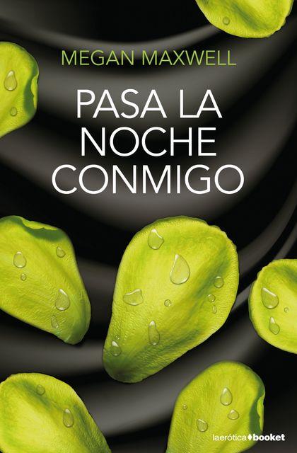 PASA LA NOCHE CONMIGO.